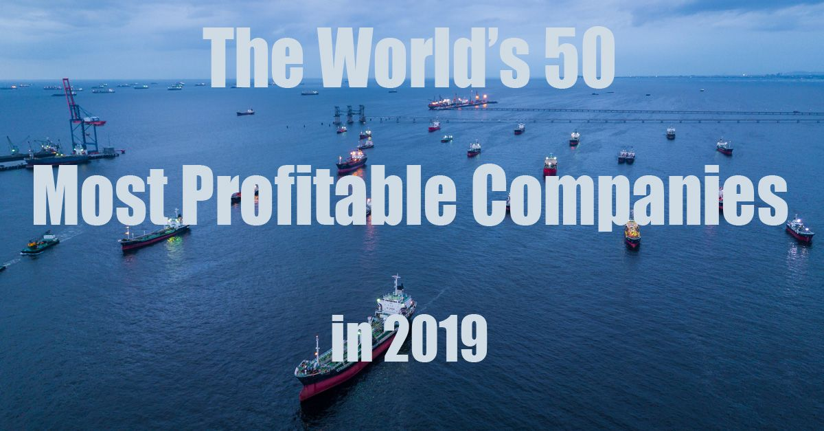 50 most profitable companies of the world in 2019